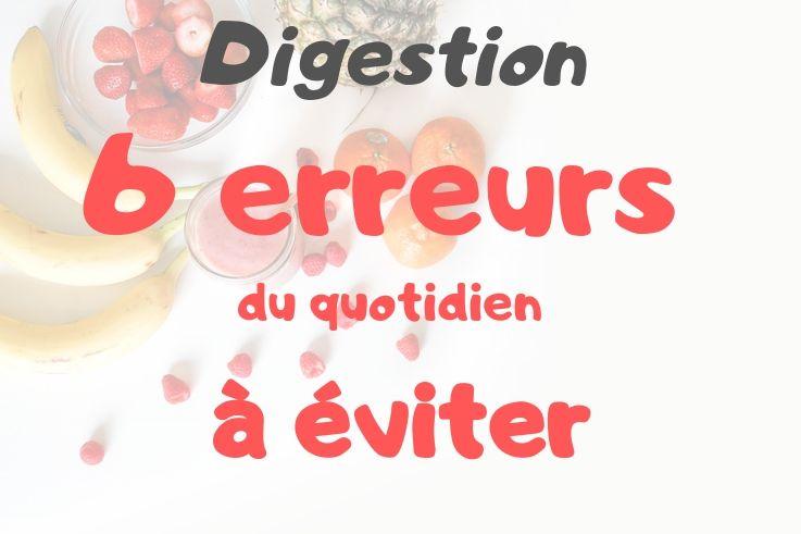 melinaturelle-digestion-difficile